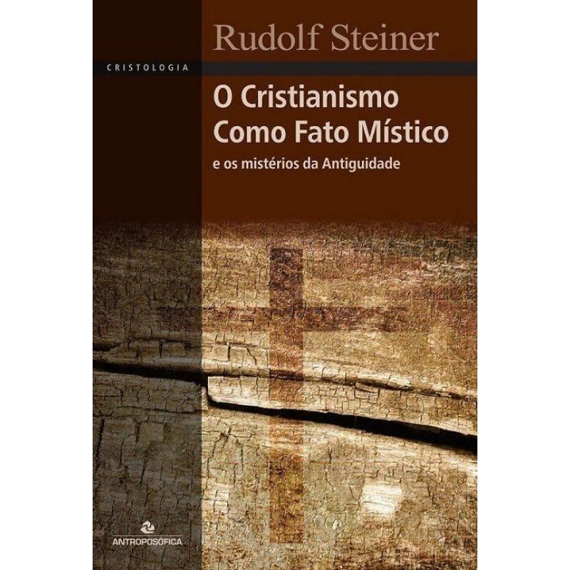 O Cristianismo como fato Místico