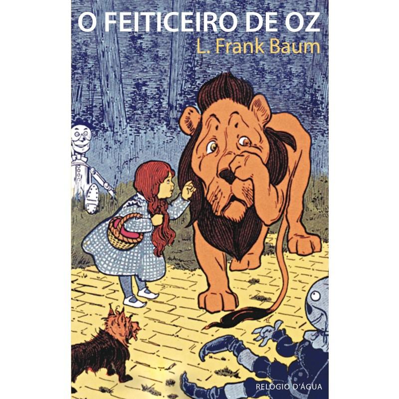 O Feiticeiro de Oz 10+