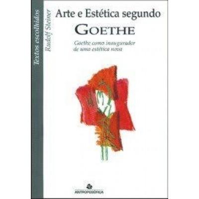 A Arte e Estética Segundo Goethe