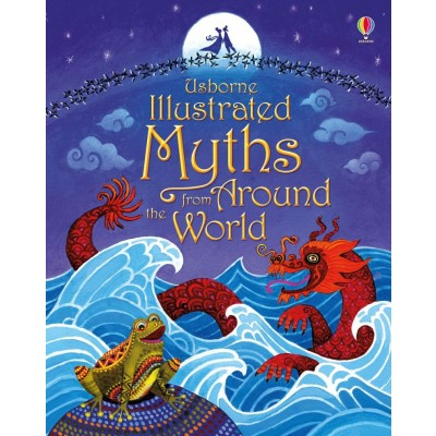 Illustrated Myths from Around the World 6+