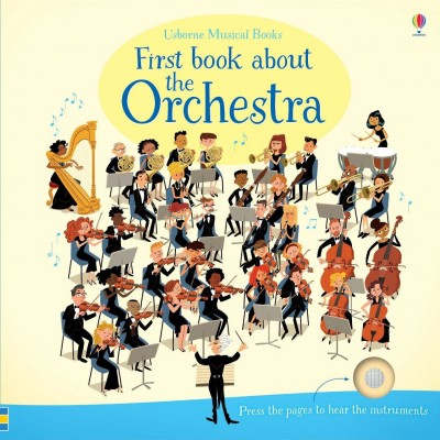 First Book about the Orchestra 3+