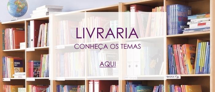 Explore todos os temas da Livraria!