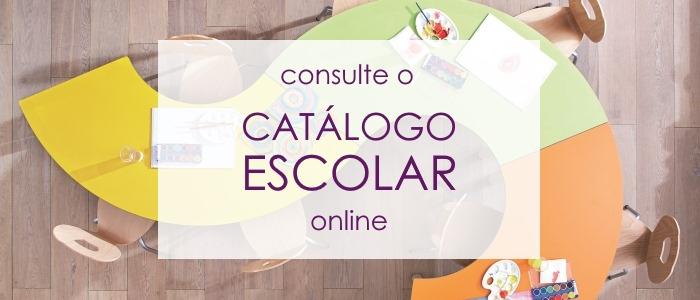 Consulte o Catálogo Escolar Online!